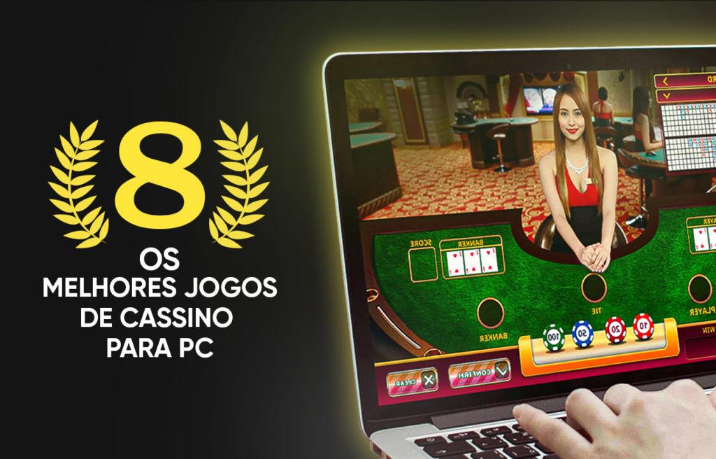 Os 8 melhores jogos de cassino para PC